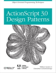 ActionScript 3.0 Design Patterns - Object Oriented Programming Techniques ebook by Kobo.Web.Store.Products.Fields.ContributorFieldViewModel