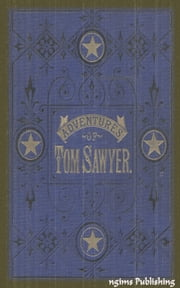 The Adventures of Tom Sawyer (Illustrated + Audiobook Download Link + Active TOC) ebook by Mark Twain