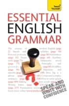 Essential English Grammar - An in-depth guide to modern English grammar ebook by Brigitte Edelston, Ron Simpson