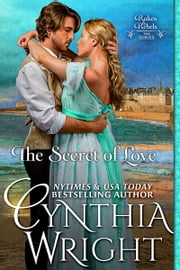 The Secret of Love ebook by Cynthia Wright