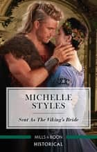 Sent as the Viking's Bride ebook by Michelle Styles