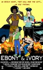 Ebony and Ivory ebook by Ian Thomas Healy