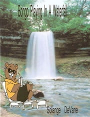Bongo Playing In a Waterfall ebook by Solange DeVane