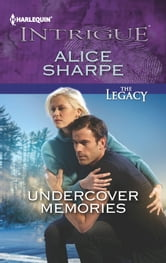 Undercover Memories ebook by Alice Sharpe