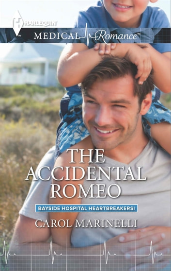 The Accidental Romeo - A Single Dad Romance ebook by Carol Marinelli