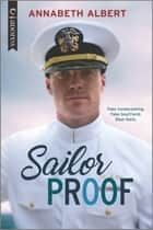 Sailor Proof - An LGBTQ Romance ebook by