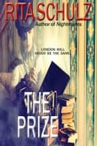 The Prize ebook by Rita Schulz