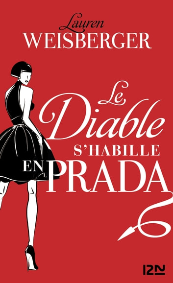 Le diable s'habille en Prada eBook by Lauren WEISBERGER