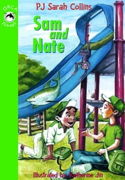 Sam and Nate ebook by PJ Sarah Collins,Katherine Jin