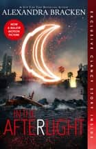 In the Afterlight (The Darkest Minds, Book 3) ebook by Alexandra Bracken