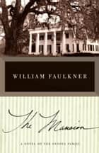 The Mansion eBook by William Faulkner