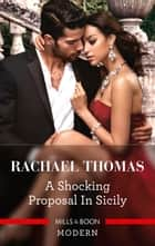 A Shocking Proposal in Sicily ebook by