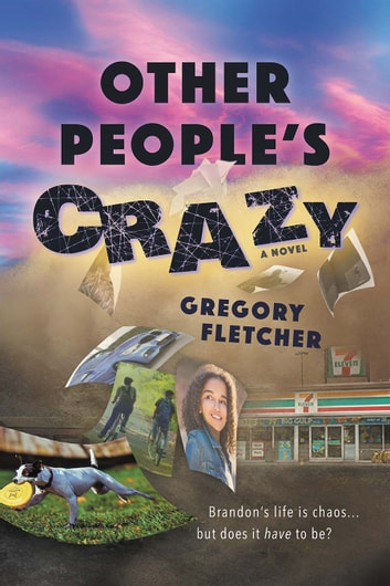 Other People's Crazy ebook by Gregory Fletcher