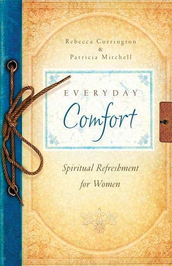 Everyday Comfort ebook by Barbour Publishing