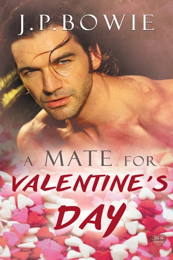 A Mate for Valentine's Day ebook by J.P. Bowie