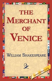 The Merchant of Venice ebook by Shakespeare, William