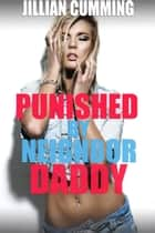 Punished by Neighbor Daddy ebook by Jillian Cumming