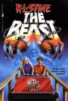 The Beast 2 ebook by R.L. Stine