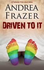 Driven to it - Brief Case ebook by