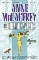 On Dragonwings ebook by Anne McCaffrey