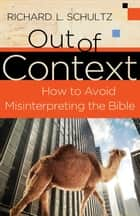 Out of Context ebook by Richard Schultz