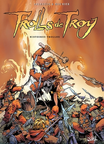 Trolls de Troy T01 - Histoires Trolles eBook by Christophe Arleston,Jean-Louis Mourier,Claude Guth