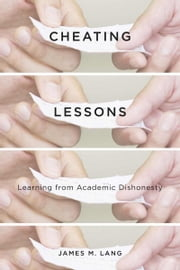 Cheating Lessons ebook by James M. Lang