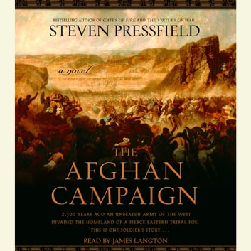 The Afghan Campaign - A novel audiobook by Steven Pressfield