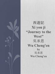 Xi you ji ebook by Wu Cheng'en