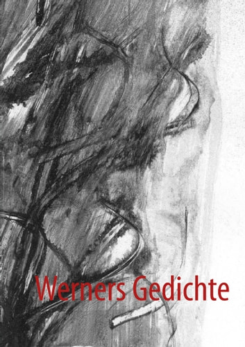 Werners Gedichte ebook by Werner Höhn