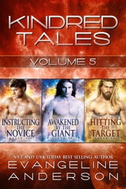 Kindred Tales Volume Five ebook by Evangeline Anderson