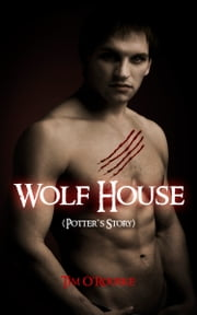Wolf House ebook by Tim O'Rourke