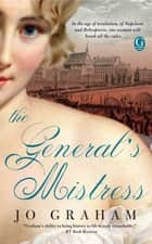 The General's Mistress ebook by Jo Graham