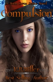 Compulsion ebook by K. B. Miller