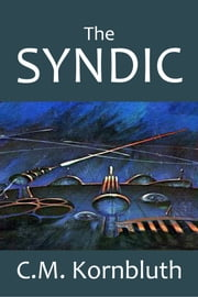 The Syndic ebook by C.M. Kornbluth