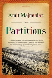 Partitions - A Novel ebook by Amit Majmudar