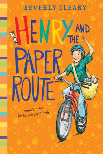 Henry and the Paper Route ebook by Beverly Cleary
