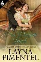 Her Deviant Lord ebook by Layna Pimentel