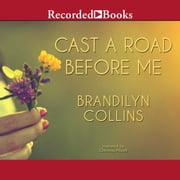 Cast A Road Before Me audiobook by Brandilyn Collins