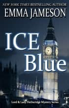 Ice Blue ebook by Emma Jameson