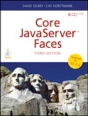 Core JavaServer Faces ebook by David Geary,Cay S. Horstmann