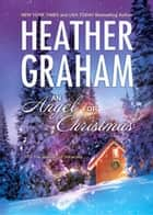 An Angel For Christmas ebook by Heather Graham