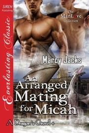 An Arranged Mating for Micah ebook by Marcy Jacks