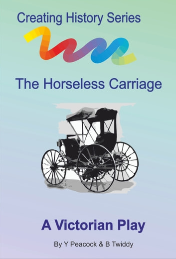 The Horseless Carriage ebook by Brian Twiddy
