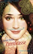 Zimtküsse ebook by Deniz Selek