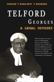 Telford Georges: A Legal Odyssey ebook by Albert Fiadjoe,Gilbert Kodilinye,Joyce Cole Georges