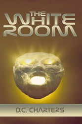 The White Room ebook by D.C. Charters