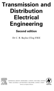 Transmission and Distribution Electrical Engineering ebook by Bayliss, Colin