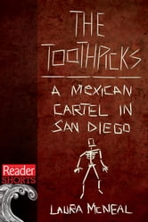 The Toothpicks: A Mexican Cartel in San Diego ebook by Laura McNeal