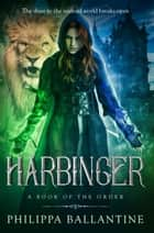 Harbinger eBook by Philippa Ballantine
